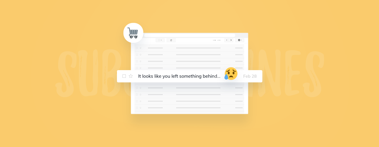 How to Recover an Abandoned Cart: Best Subject Lines for Emails to Bring Customers Back to Your Store