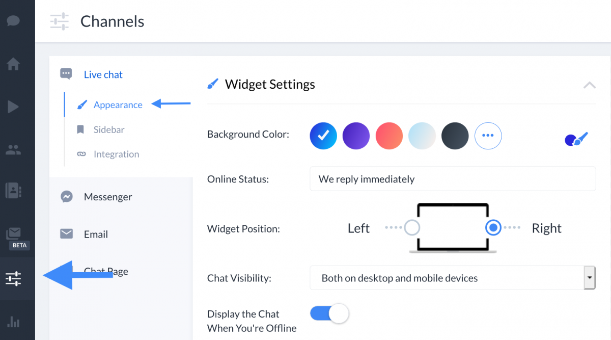 You can find the Chat's widget settings by going to the 'Channels' section, then -> Live Chat -> Appearance.