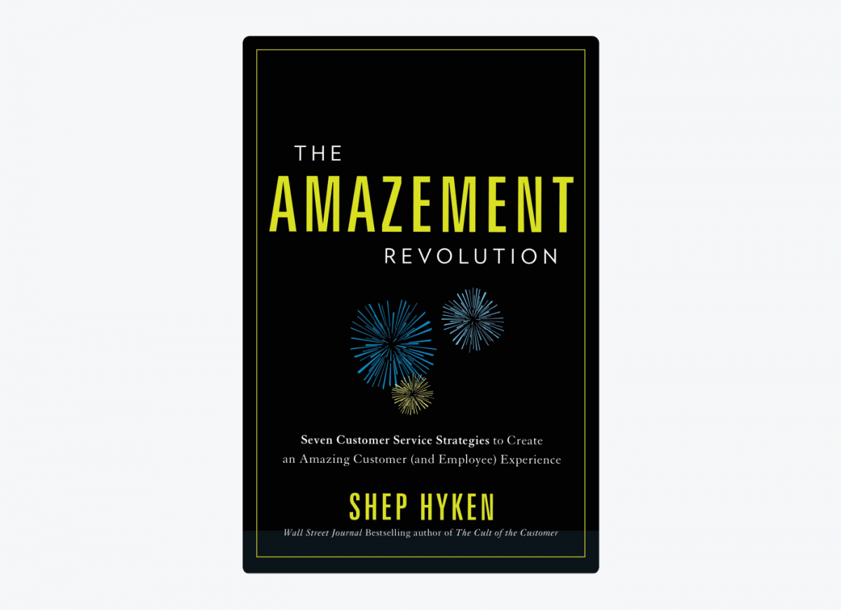 Book cover of The Amazement Revolution: Seven Customer Service Strategies to Create an Amazing Customer (and Employee) Experience by Shep Hyken