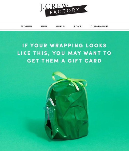 A wrapping joke used in advertising email by J.Crew Factory