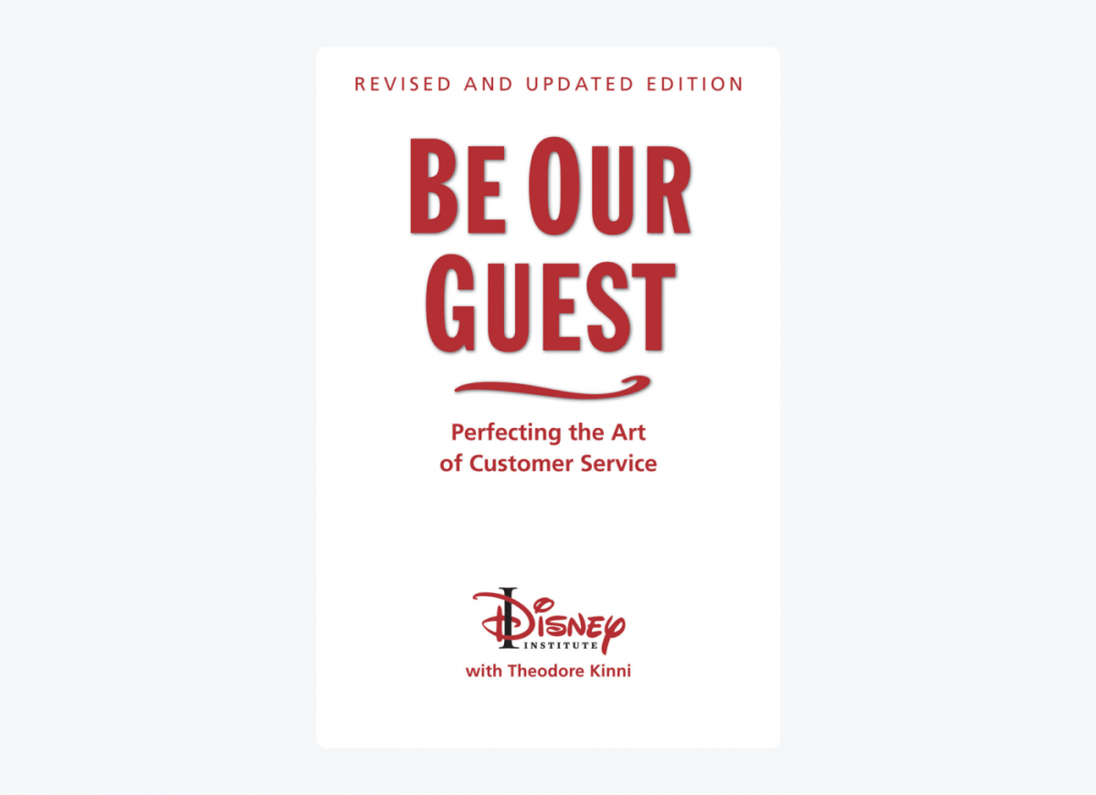 Book cover of Be Our Guest: Perfecting the Art of Customer Service by Theodore B. Kinni
