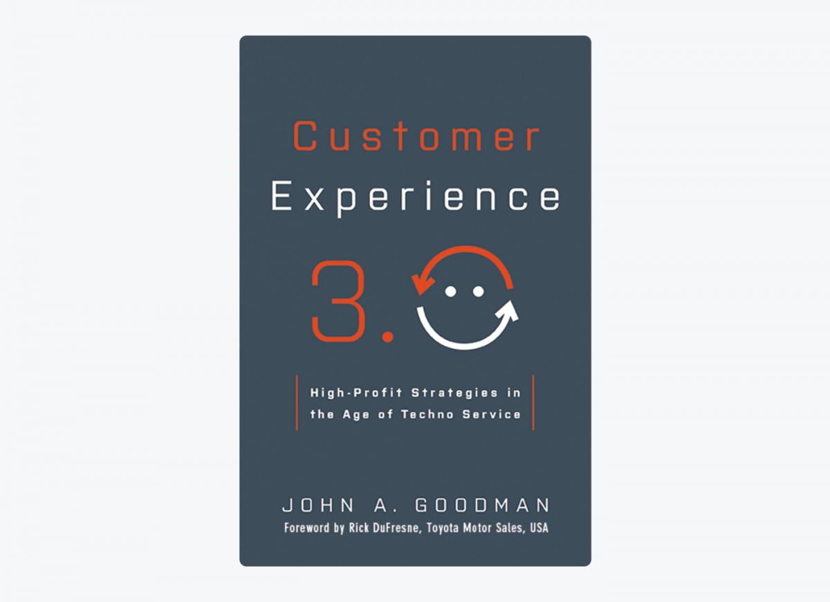 Book cover of Customer Experience 3.0: High-Profit Strategies in the Age of Techno Service by John A. Goodman