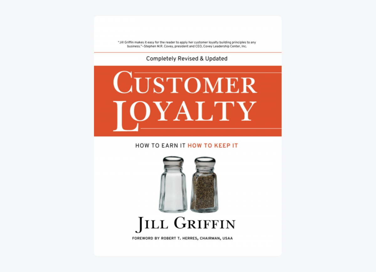 Book cover of Customer Loyalty: How to Earn It, How to Keep It by Jill Griffin