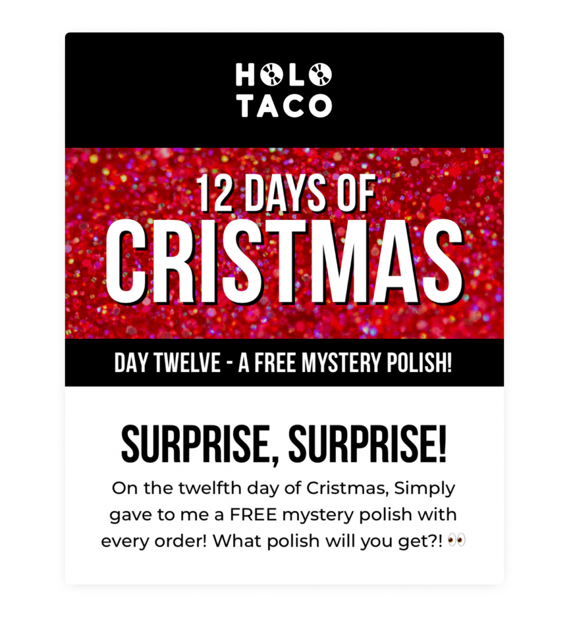 An example of effective customer retention strategy from Holo Taco