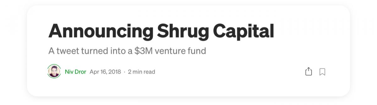 Shrug Capital venture announcement on Medium