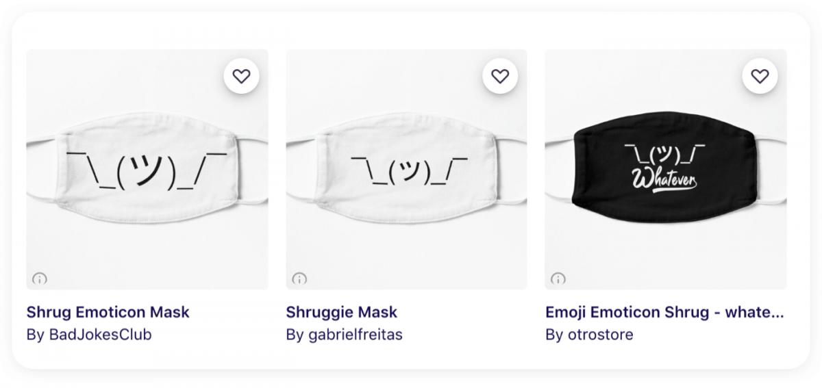 Three face masks with the shrug emoji